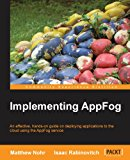 Implementing AppFog 2013 9781849698184 Front Cover