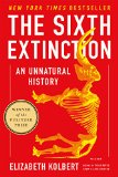 Sixth Extinction An Unnatural History 2015 9781250062185 Front Cover