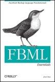 FBML Essentials Facebook Markup Language Fundamentals 2008 9780596519186 Front Cover