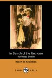 In Search of the Unknown 2007 9781406514186 Front Cover