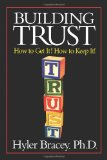 Building Trust How to Get It! How to Keep It! 2002 9781453721186 Front Cover