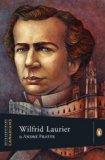 Wilfred Laurier 2011 9780670069187 Front Cover