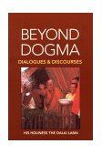 Beyond Dogma Dialogues and Discourses 1st 1996 9781556432187 Front Cover