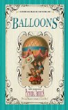 Balloons (Pictorial America) Vintage Images of America's Living Past 2009 9781608890187 Front Cover