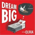 Dream Big Starring Olivia 1st 2006 9780740758188 Front Cover