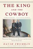 King and the Cowboy Theodore Roosevelt and Edward the Seventh, Secret Partners 2009 9780143116189 Front Cover