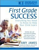 First Grade Success Everything You Need to Know to Help Your Child Learn 2005 9780471468189 Front Cover