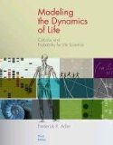 Modeling the Dynamics of Life Calculus and Probability for Life Scientists 3rd 2012 9780840064189 Front Cover
