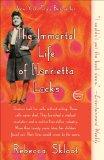 Immortal Life of Henrietta Lacks 2011 9781400052189 Front Cover