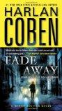 Fade Away A Myron Bolitar Novel 2010 9780440246190 Front Cover