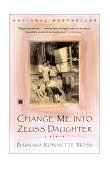 Change Me into Zeus's Daughter 2001 9780743202190 Front Cover