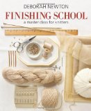 Finishing School A Master Class for Knitters 2011 9781936096190 Front Cover