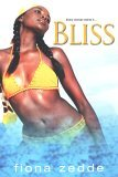 Bliss 1st 2005 9780758209191 Front Cover