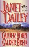 Calder Born, Calder Bred 2009 9781439189191 Front Cover