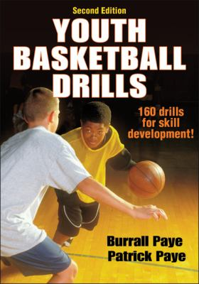 Youth Basketball Drills 160 Drills for Skill Development 2nd 2012 9781450432191 Front Cover