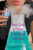 Boys, Girls and Other Hazardous Materials 2011 9780142418192 Front Cover