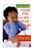 Your Five- and Six-Year-Old As They Grow 2000 9780312264192 Front Cover