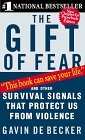 Gift of Fear And Other Survival Signals That Protect Us from Violence 1998 9780440226192 Front Cover