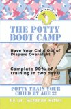 potty boot Camp Basic Training for Toddlers 1st 2008 9781601455192 Front Cover