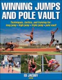Winning Jumps and Pole Vault 1st 2008 Revised 9780736074193 Front Cover