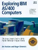 Exploring IBM AS-400 Computing 8th 1998 9781885068194 Front Cover