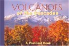 Volcanoes of the Cascades 2004 9780762736195 Front Cover