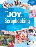 Joy of Scrapbooking 2007 9781600592195 Front Cover