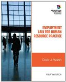 Employment Law for Human Resource Practice 4th 2012 9781111972196 Front Cover