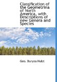 Classification of the Geometrina of North America, with Descriptions of New Genera and Species 2009 9781113978196 Front Cover