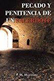 Pecado y Penitencia de un Sacerdote 2012 9781463336196 Front Cover