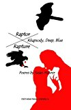 Raptor Rhapsody 2013 9780615650197 Front Cover