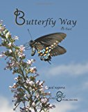 Butterfly Way (B-Tao) 2011 9781468136197 Front Cover