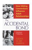 Accidental Bond 1st 1997 9780449911198 Front Cover