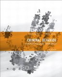 Criminal Behavior A Psychological Approach 10th 2012 9780132973199 Front Cover