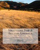 Solutions for a Better America Dear Mr. President **from Your Fellow Americans** 2011 9781456322199 Front Cover