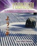 Yookoso! Invitation to Contemporary Japanese Student Edition