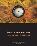 Visual Communication Images with Messages 4th 2005 9780534637200 Front Cover