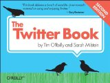 Twitter Book 2nd 2011 9781449314200 Front Cover