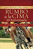 Rumbo a la Cima 10 S� un l�der de Alto Desempe�o 2013 9781602553200 Front Cover