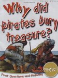 Why Did Pirates Bury Treasure? 2010 9781848102200 Front Cover
