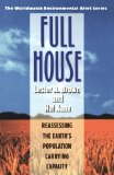 Full House Reassessing the Earth's Population Carrying Capacity 1994 9780393312201 Front Cover