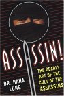 Assassin! Deadly Art of the Cult of the Assassins 2004 9780806526201 Front Cover