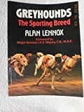 Greyhounds : The Sporting Breed 1989 9780948253201 Front Cover