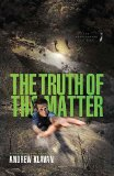 Truth of the Matter 2011 9781401685201 Front Cover