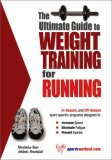 Ultimate Guide to Weight Training for Running 2003 9781932549201 Front Cover