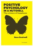 Positive Psychology in a Nutshell: the Science of Happiness 3rd 2012 9780335247202 Front Cover