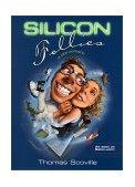 Silicon Follies A Dot.Comedy 2001 9780743411202 Front Cover