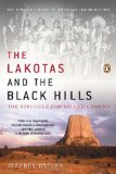 Lakotas and the Black Hills The Struggle for Sacred Ground 1st 2011 9780143119203 Front Cover
