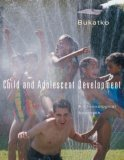 Child and Adolescent Development A Chronological Approach 1st 2007 9780618349203 Front Cover