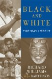 Black and White The Way I See It 2014 9781476704203 Front Cover